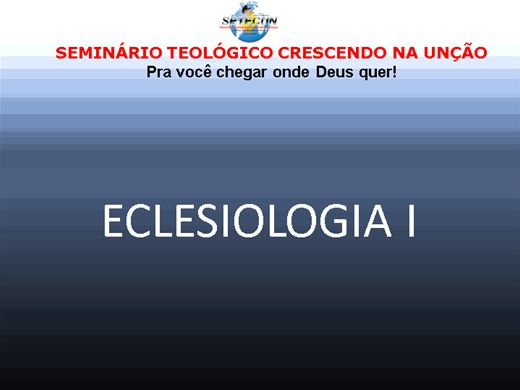 Curso Online de ECLESIOLOGIA I