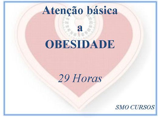 Curso Online de CURSO DE ATENÇÃO A OBESIDADE