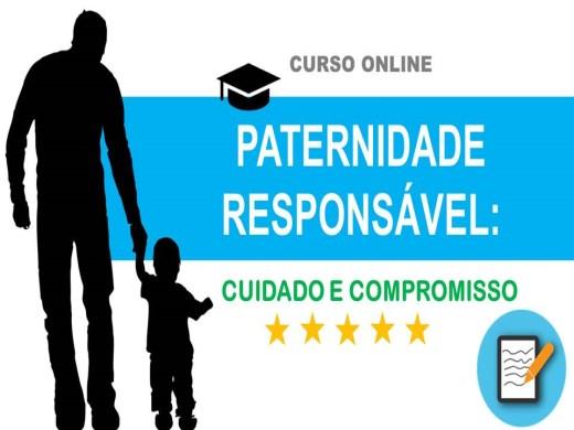 Curso Online de Paternidade Responsável: Cuidado e Compromisso