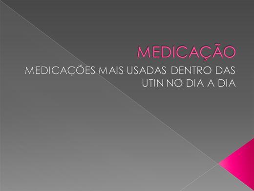 Curso Online de MEDICAÇÕES MAIS USADAS DENTRO DAS UTIN NO DIA A DIA