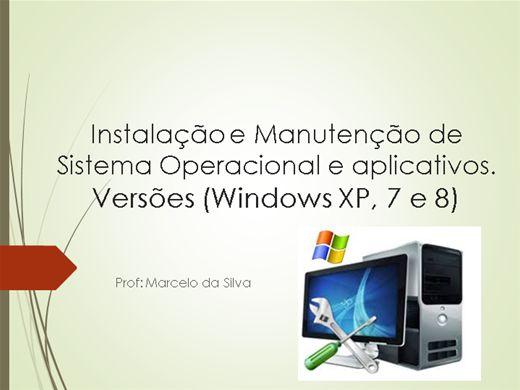Curso Online de Instalação e Manutenção de Sistemas Operacionais XP, 7 e 8.