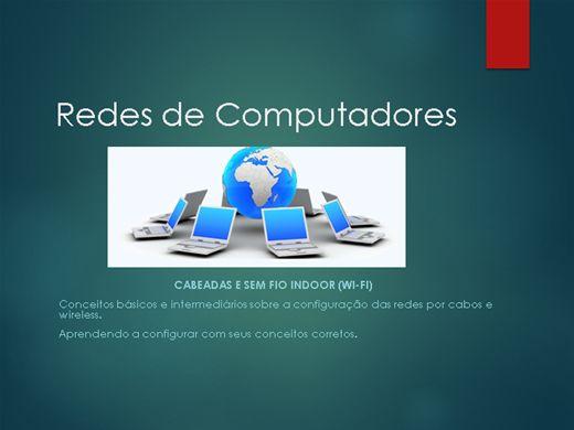 Curso Online de Redes de Computadores (Cabeada e Wireless) - Configuração e Conceitos