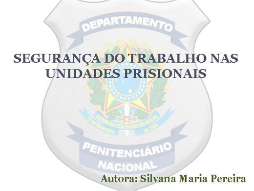 Curso Online de SEGURANÇA DO TRABALHO NAS UNIDADES PRISIONAIS