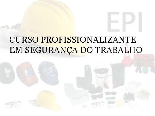 Curso Online de CURSO PROFISSIONALIZANTE EM SEGURANÇA DO TRABALHO