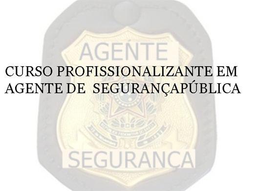 Curso Online de CURSO DE AGENTE DE SEGURANÇA PÚBLICA