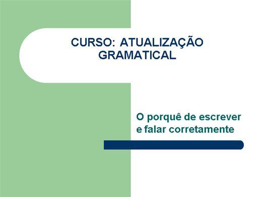 Curso Online de ATUALIZAÇÃO GRAMATICAL