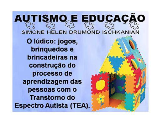 Curso Online de O lúdico: jogos, brinquedos e brincadeiras na construção do processo de aprendizagem das pessoas com o Transtorno do  Espectro Autista (TEA).