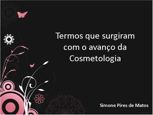 Curso Online de Termos que surgiram com o avanço da cosmetologia