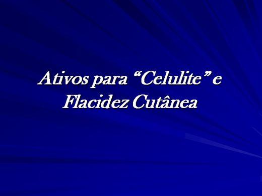 """Curso Online de Ativos para """"Celulite"""" e Flacidez Cutânea"""