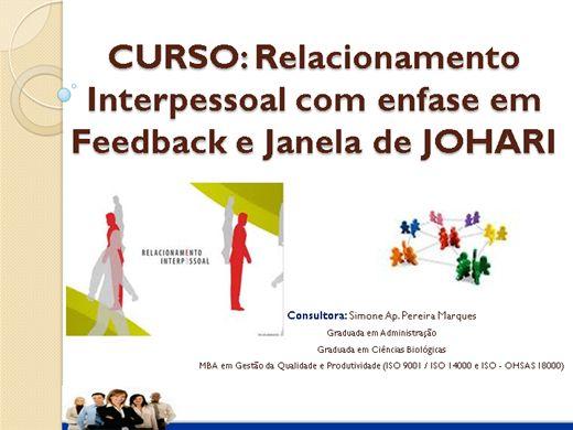 Curso Online de Relacionamento Interpessoal com enfase em feedback e Janela de JOHARI.