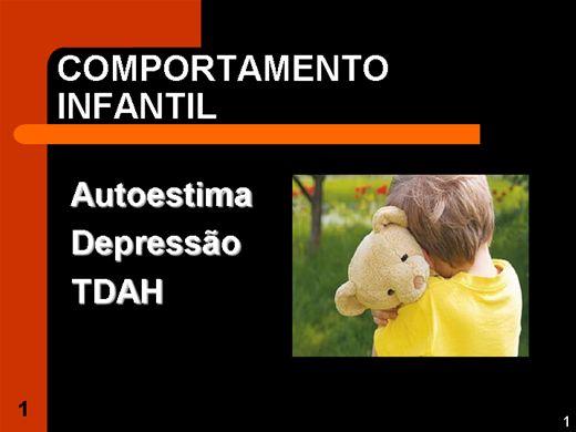 Curso Online de COMPORTAMENTO INFANTIL: AUTO ESTIMA, DEPRESSÃO E TDAH