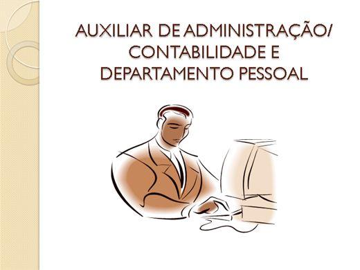 Curso Online de AUXILIAR DE ADMINISTRAÇÃO/CONTABILIDADE E DEPARTAMENTO PESSOAL