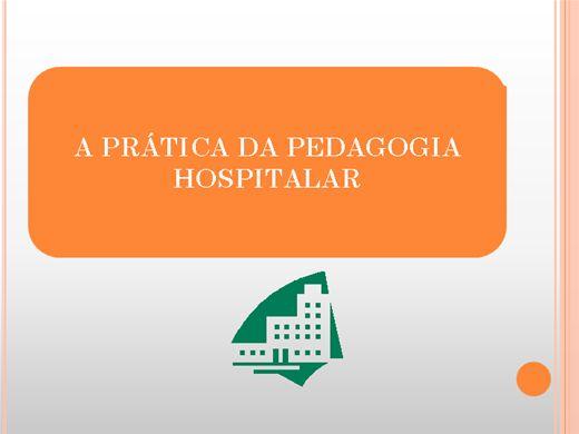 Curso Online de A Prática da Pedagogia Hospitalar