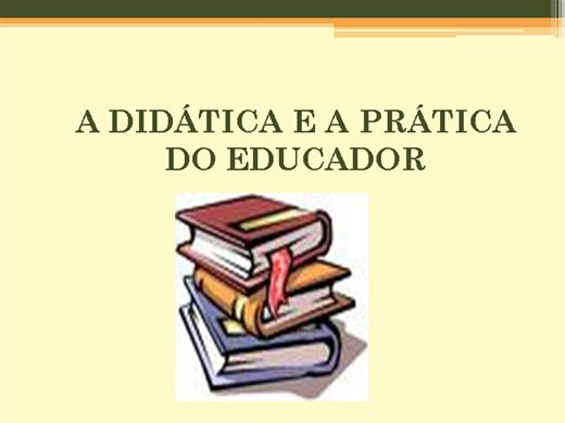 Curso Online de DIDÁTICA E A PRÁTICA DO EDUCADOR