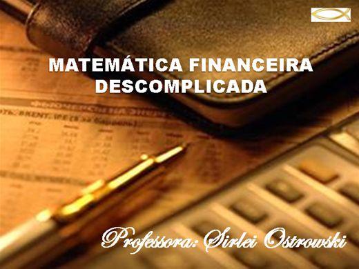 Curso Online de MATEMÁTICA FINANCEIRA DESCOMPLICADA