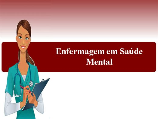 Curso Online de Enfermagem em Saúde Mental