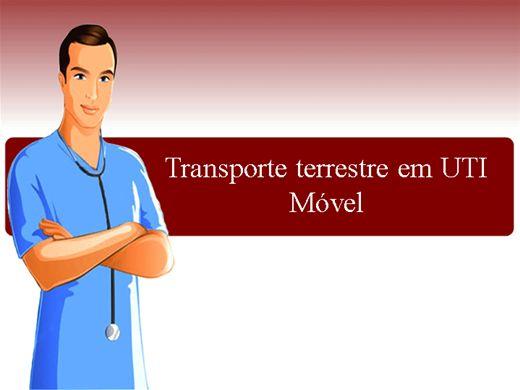 Curso Online de Transporte terrestre em UTI Móvel