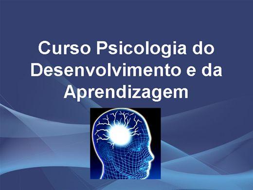 Curso Online de Psicologia do Desenvolvimento e da Aprendizagem