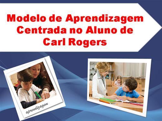 Curso Online de Modelo de Aprendizagem Centrada no Aluno de Carl Rogers