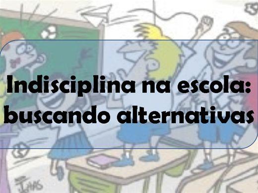 Curso Online de Indisciplina na escola: buscando alternativas