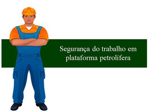 Curso Online de Segurança do trabalho em plataforma petrolífera
