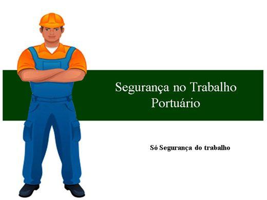 Curso Online de Segurança no Trabalho Portuário