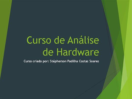 Curso Online de Análise de Hardware