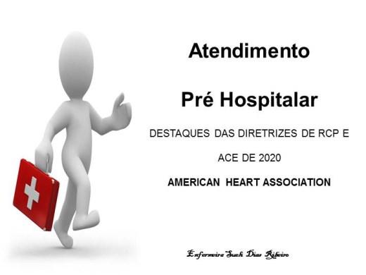 Curso Online de  Atendimento Pre hospitalar com atualização do AHA 2020