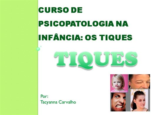 Curso Online de Psicopatologia dos Transtornos dos Tiques
