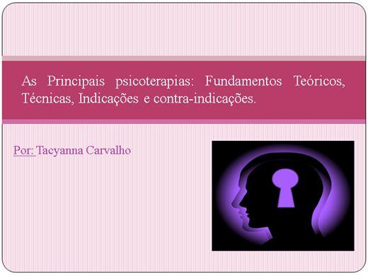 Curso Online de As principais psicoterapias: fundamentos teóricos, técnicas, indicações e contra-indicações.