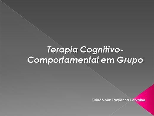 Curso Online de TCC em Grupo: Definições, histórico, conceitos principais e aplicação.