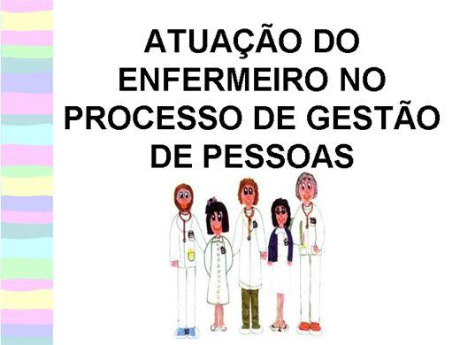 Curso Online de ATUAÇÃO DO ENFERMEIRO NO PROCESSO DE GESTÃO DE PESSOAS