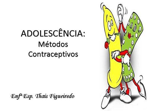 Curso Online de ADOLESCÊNCIA: Métodos Contraceptivos