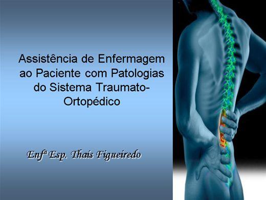 Curso Online de Assistência de Enfermagem ao Paciente com Patologias do Sistema Traumato-Ortopédico