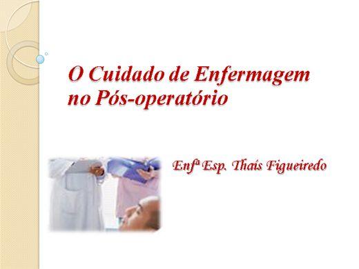 Curso Online de O Cuidado de Enfermagem no Pós-Operatório