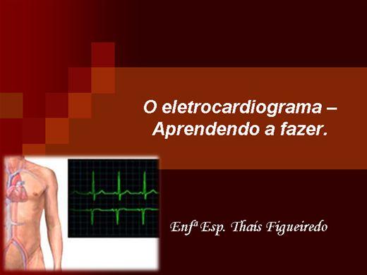 Curso Online de O Eletrocardiograma - Aprendendo a Fazer