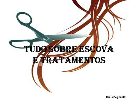 Curso Online de TUDO SOBRE ESCOVA E TRATAMENTO