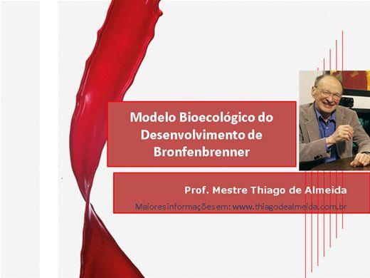 Curso Online de Modelo Bioecológico do Desenvolvimento de Bronfenbrenner