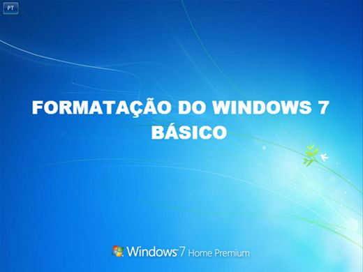Curso Online de Formatação do Windows 7 - Básico