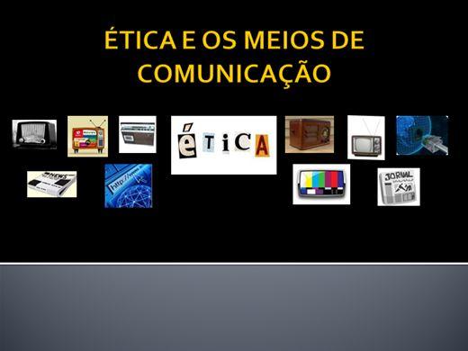 Curso Online de ÉTICA E OS MEIOS DE COMUNICAÇÃO