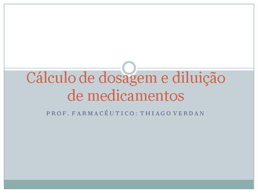 Curso Online de Cálculo de dosagem e Diluição de medicamentos