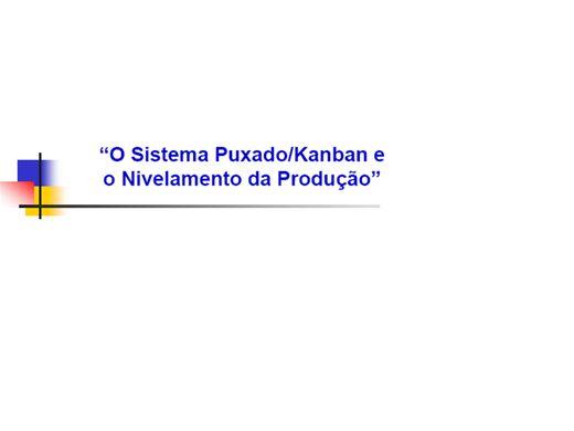 Curso Online de Sistema Puxado/Kanban e Nivelamento da Produção