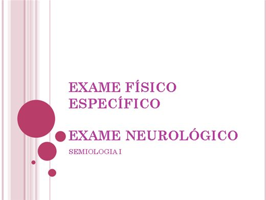 Curso Online de EXAME FÍSICO ESPECÍFICO    EXAME NEUROLÓGICO