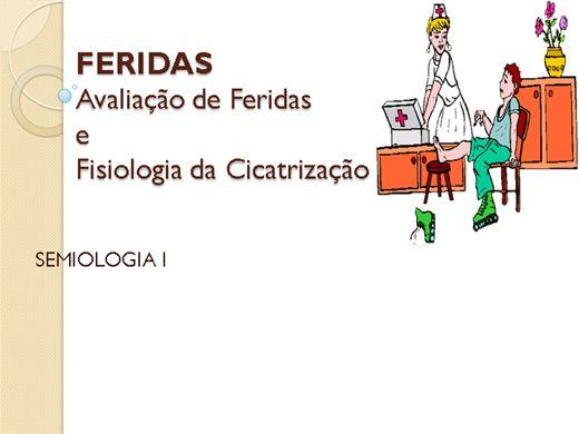 Curso Online de FERIDAS Avaliação de Feridas  e Fisiologia da Cicatrização