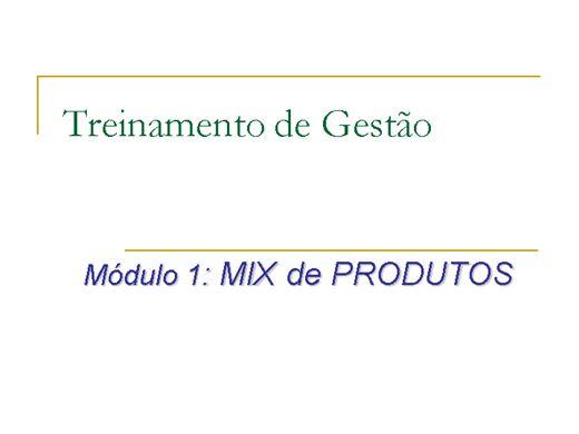 Curso Online de Treinamento de Gestão - Módulo 1 Mix de Produtos