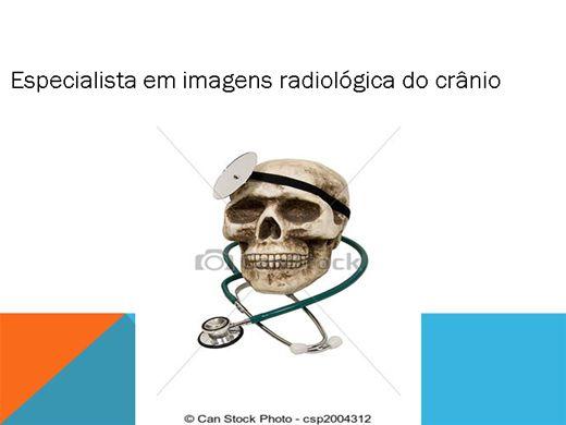 Curso Online de Especialista em imagens radiológica do crânio