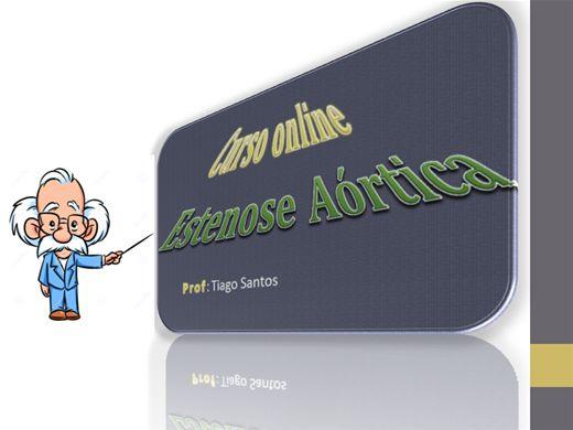 Curso Online de Radiologia online -  Estenose Aórtica