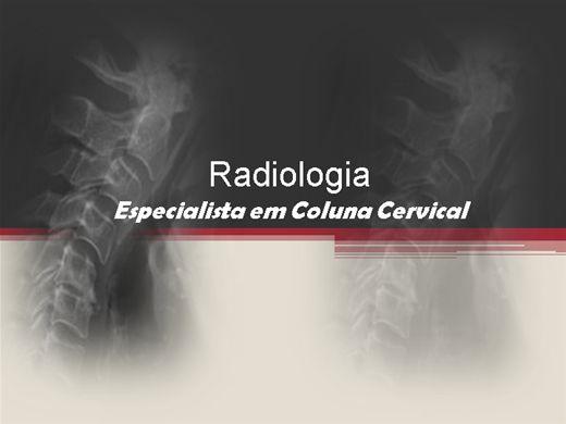 Curso Online de Radiologia - Especialista em Coluna Cervical