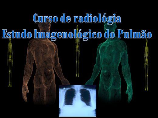 Curso Online de Radiologia - Estudo Imagenológico do pulmão