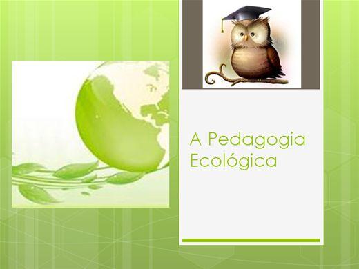Curso Online de A Pedagogia Ecológica